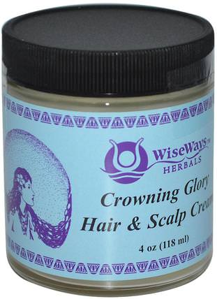 WiseWays Herbals, Crowning Glory Hair & Scalp Cream, 4 oz (118 ml) 洗澡,美容,頭髮,頭皮