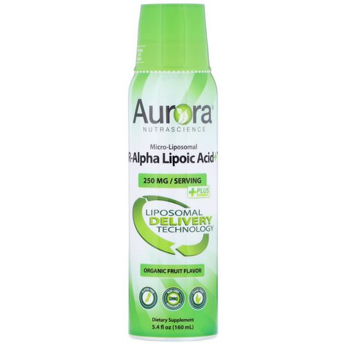 Aurora Nutrascience, Micro-Liposomal R-Alpha Lipoic Acid+, Organic Fruit Flavor, 250 mg, 5.4 fl oz (160 ml)  Review